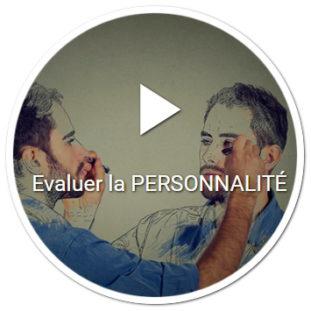Evaluer le type de personnalité par des échelles psychométriques