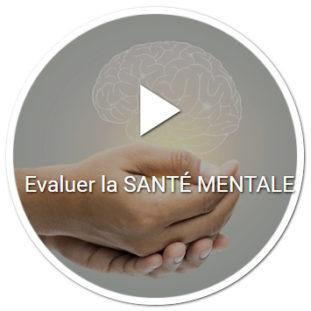 Evaluer la santé mentale par des échelles psychométriques