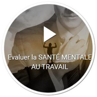 Evaluer la santé mentale au travail par des échelles psychométriques